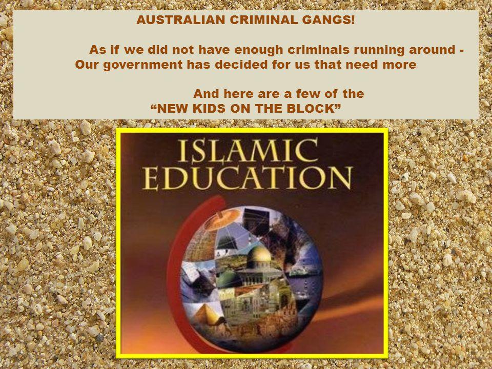 AUSTRALIAN CRIMINAL GANGS!