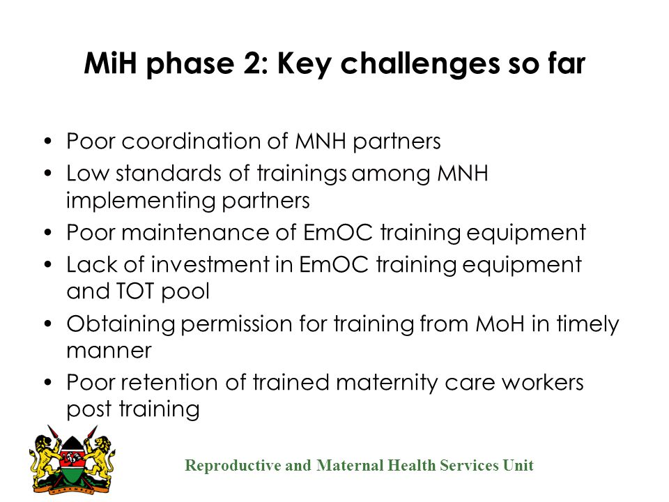 MiH phase 2: Key challenges so far