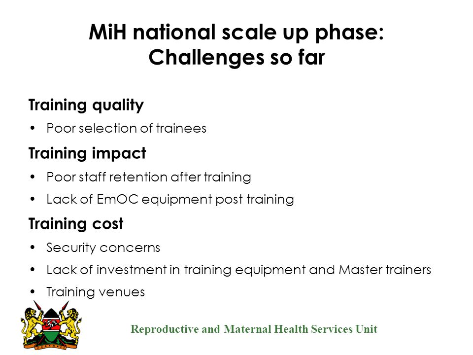 MiH national scale up phase: Challenges so far