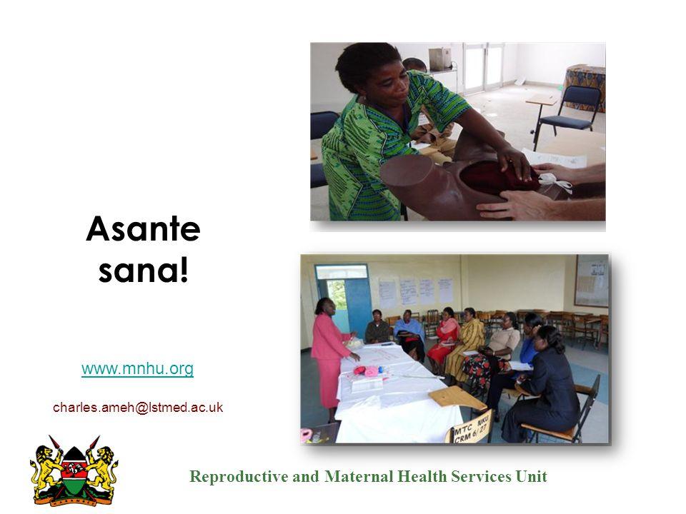 Asante sana! www.mnhu.org charles.ameh@lstmed.ac.uk Thank you