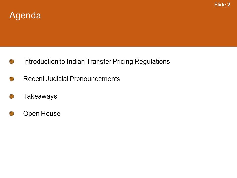 Agenda Introduction to Indian Transfer Pricing Regulations