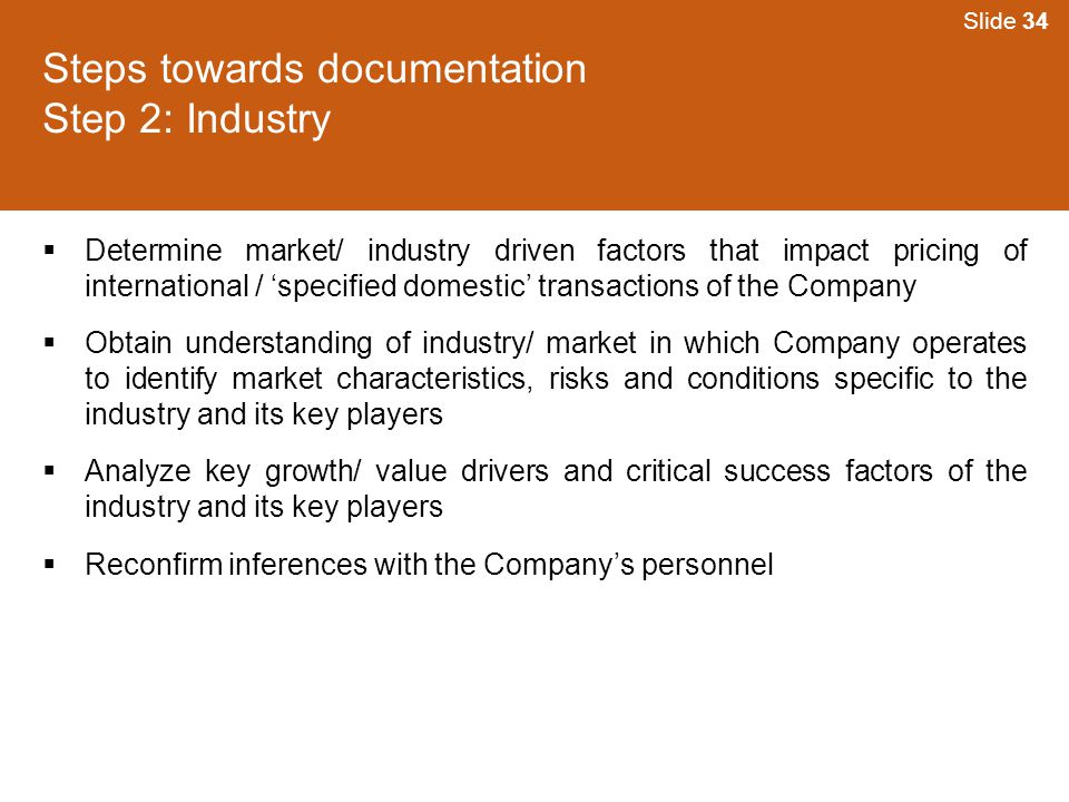 Steps towards documentation Step 2: Industry