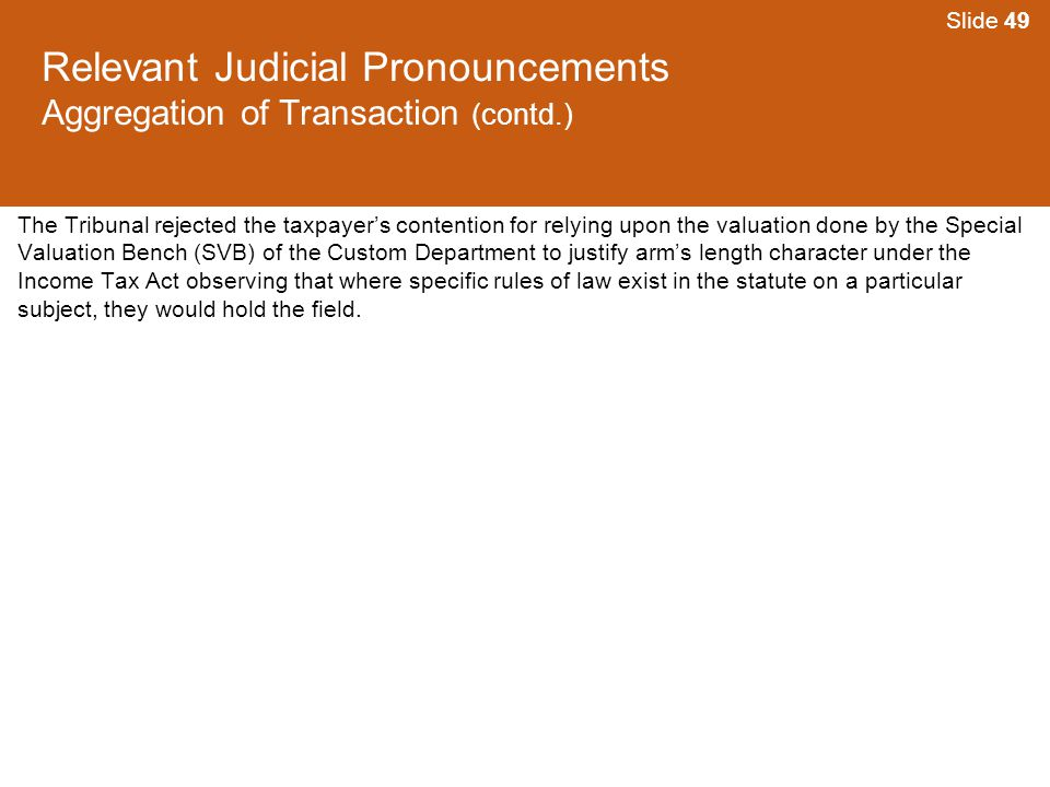 Relevant Judicial Pronouncements Aggregation of Transaction (contd.)