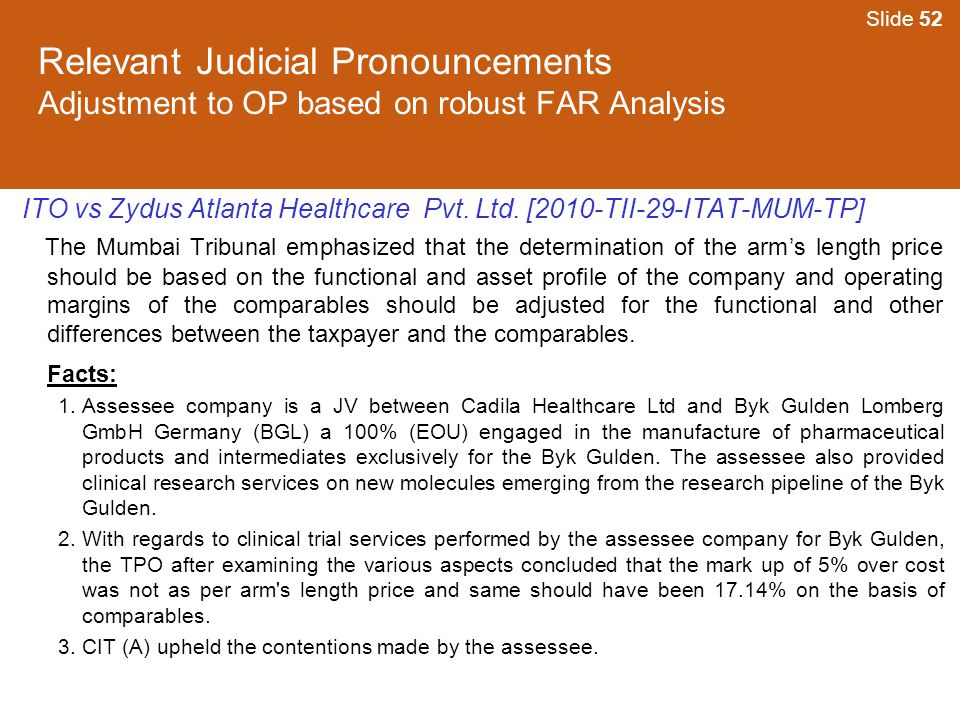 Slide 52 Relevant Judicial Pronouncements Adjustment to OP based on robust FAR Analysis.
