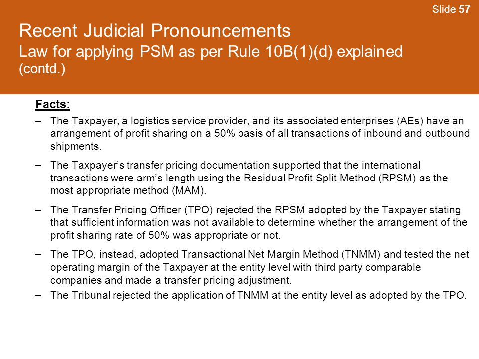 Slide 57 Recent Judicial Pronouncements Law for applying PSM as per Rule 10B(1)(d) explained (contd.)
