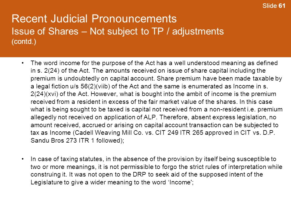 Slide 61 Recent Judicial Pronouncements Issue of Shares – Not subject to TP / adjustments (contd.)