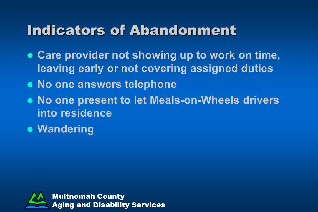 Indicators of Abandonment