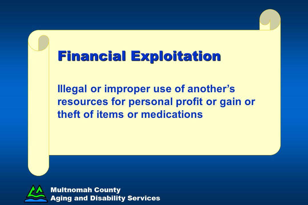 Financial Exploitation