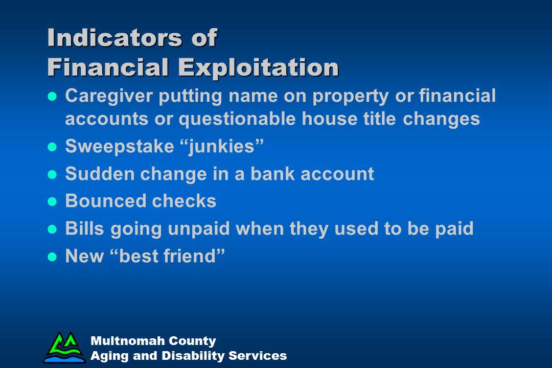 Indicators of Financial Exploitation