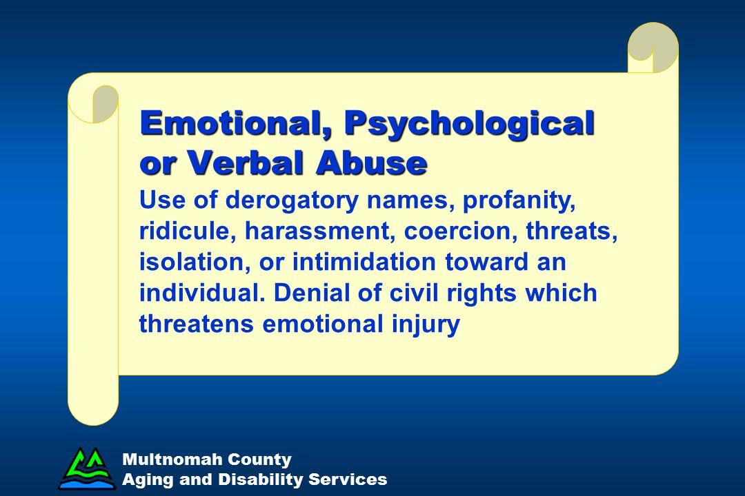 Emotional, Psychological or Verbal Abuse