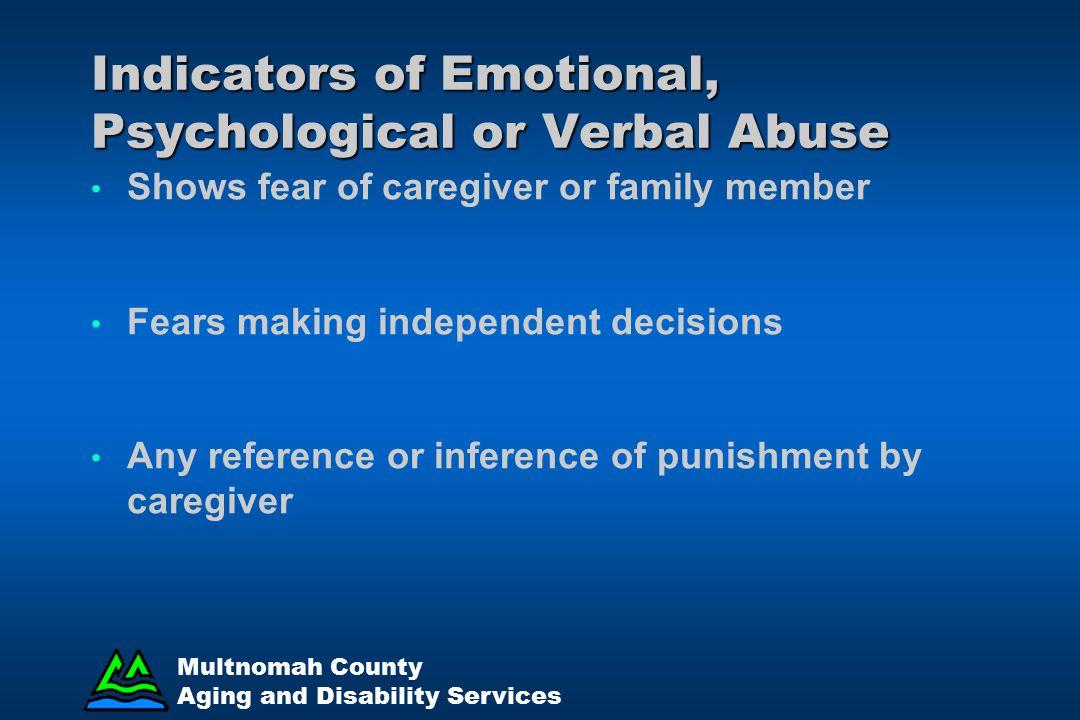Indicators of Emotional, Psychological or Verbal Abuse