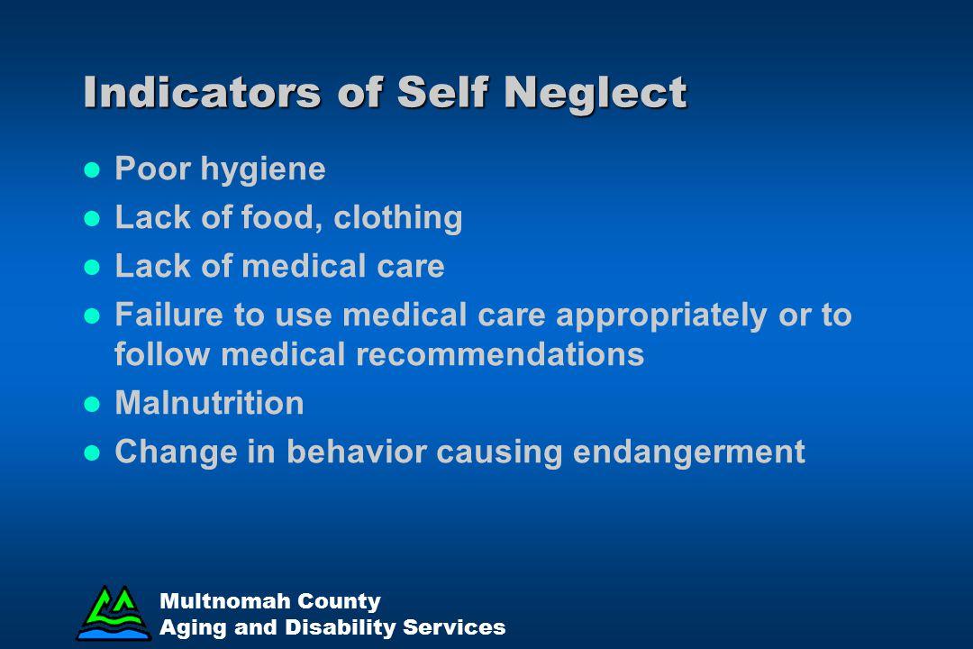 Indicators of Self Neglect