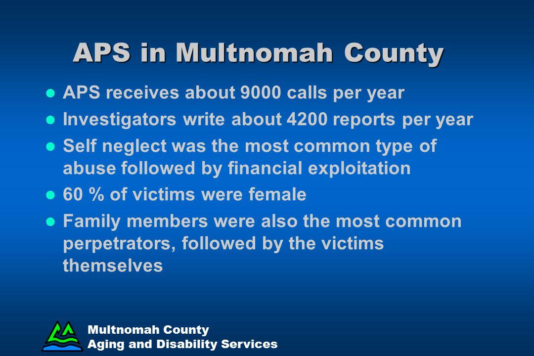 APS in Multnomah County