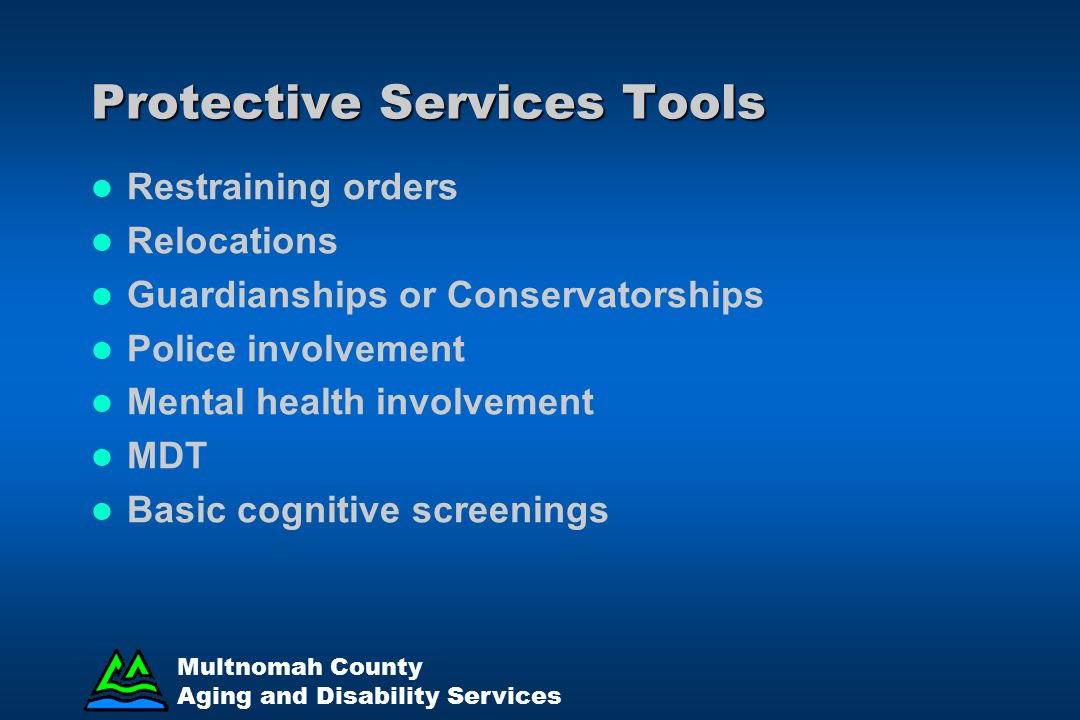 Protective Services Tools