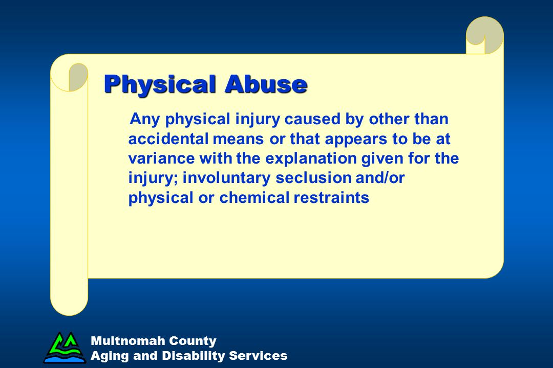 APS Worker Training Physical Abuse.