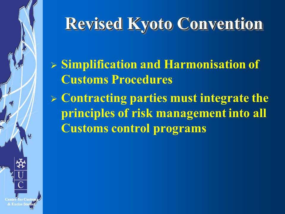 Revised Kyoto Convention