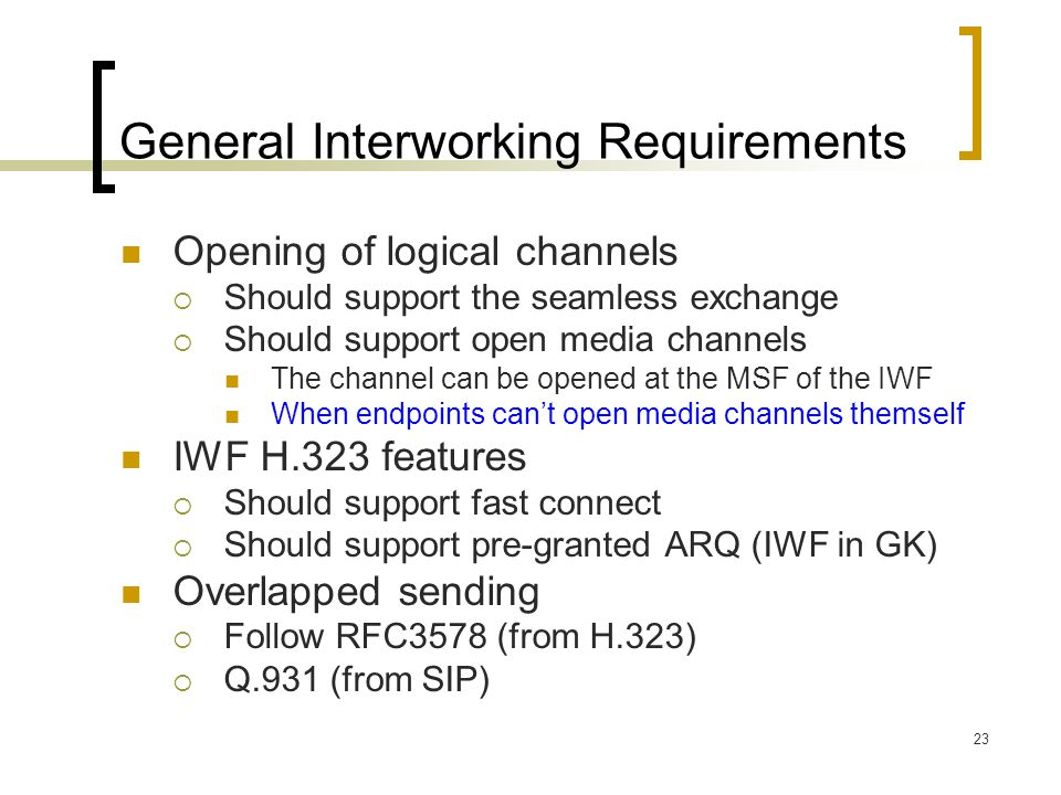 General Interworking Requirements