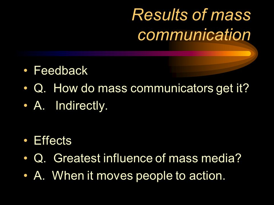 Results of mass communication