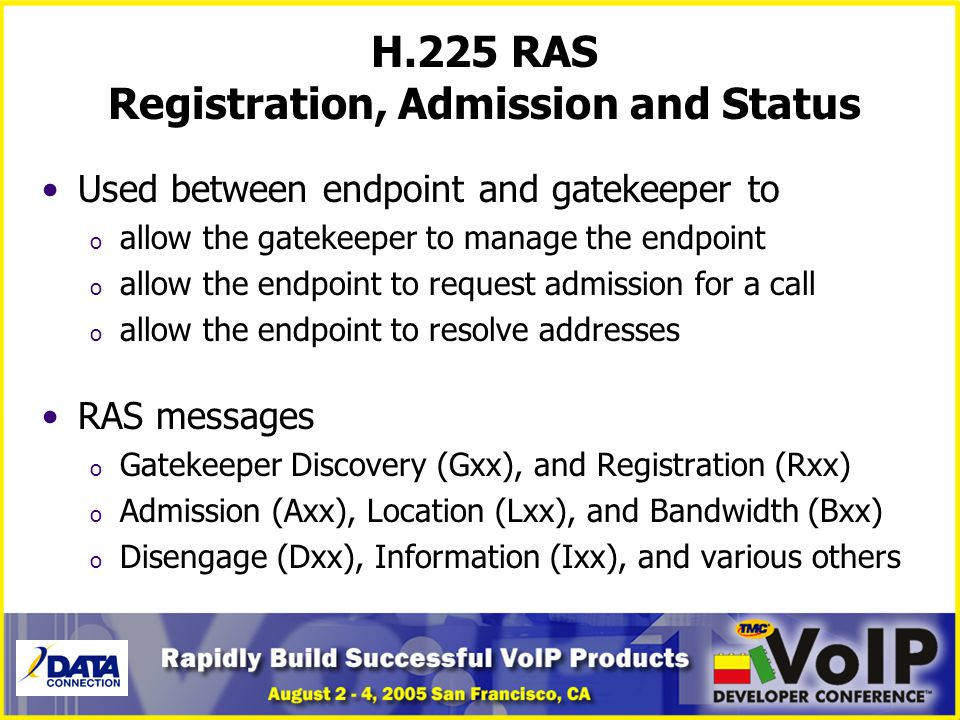 H.225 RAS Registration, Admission and Status