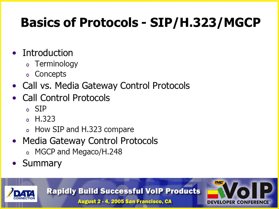Basics of Protocols - SIP/H.323/MGCP