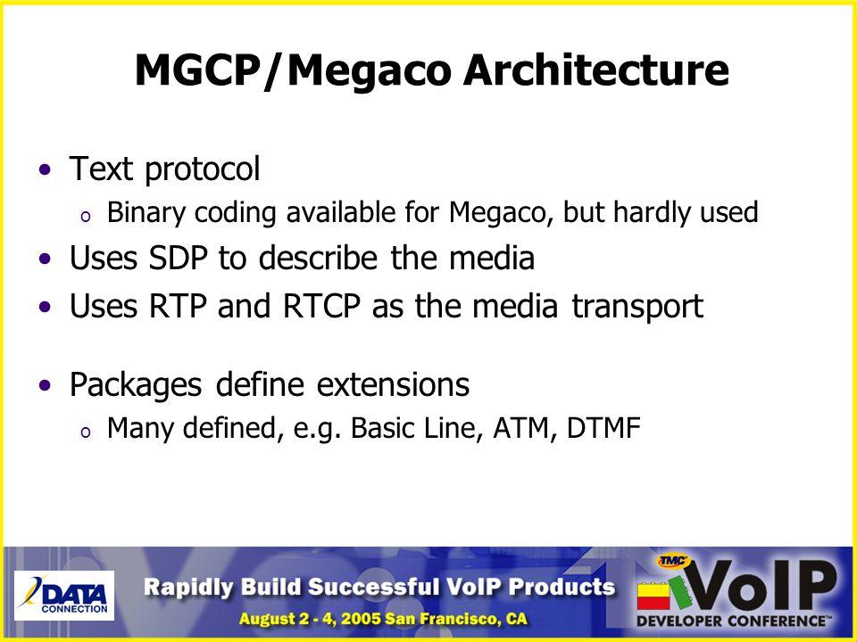 MGCP/Megaco Architecture