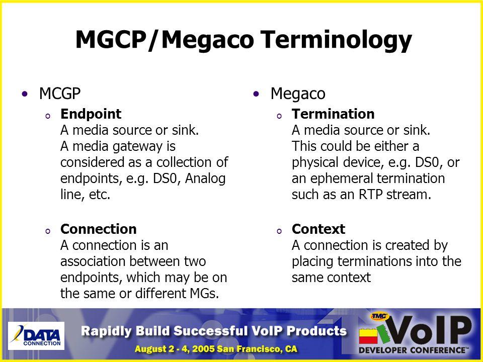 MGCP/Megaco Terminology
