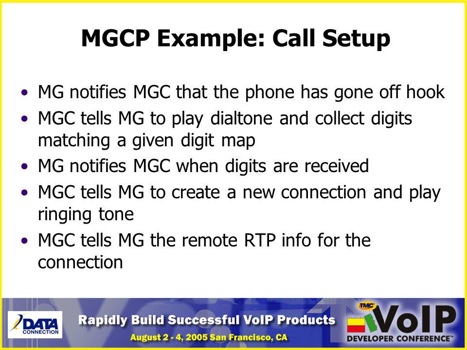 MGCP Example: Call Setup
