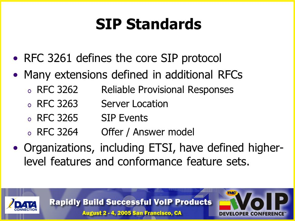 SIP Standards RFC 3261 defines the core SIP protocol