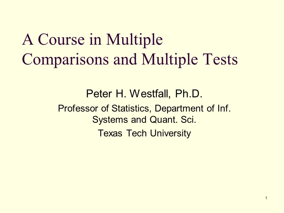 A Course in Multiple Comparisons and Multiple Tests