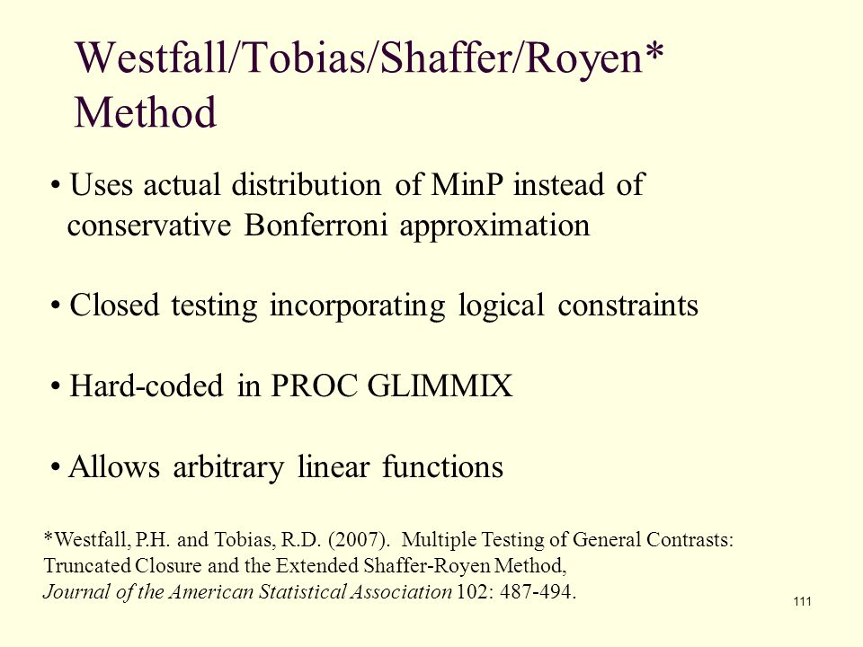 Westfall/Tobias/Shaffer/Royen* Method