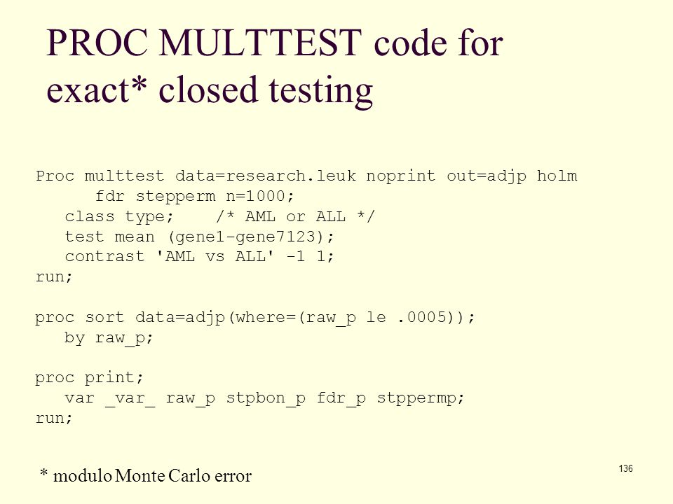 PROC MULTTEST code for exact* closed testing