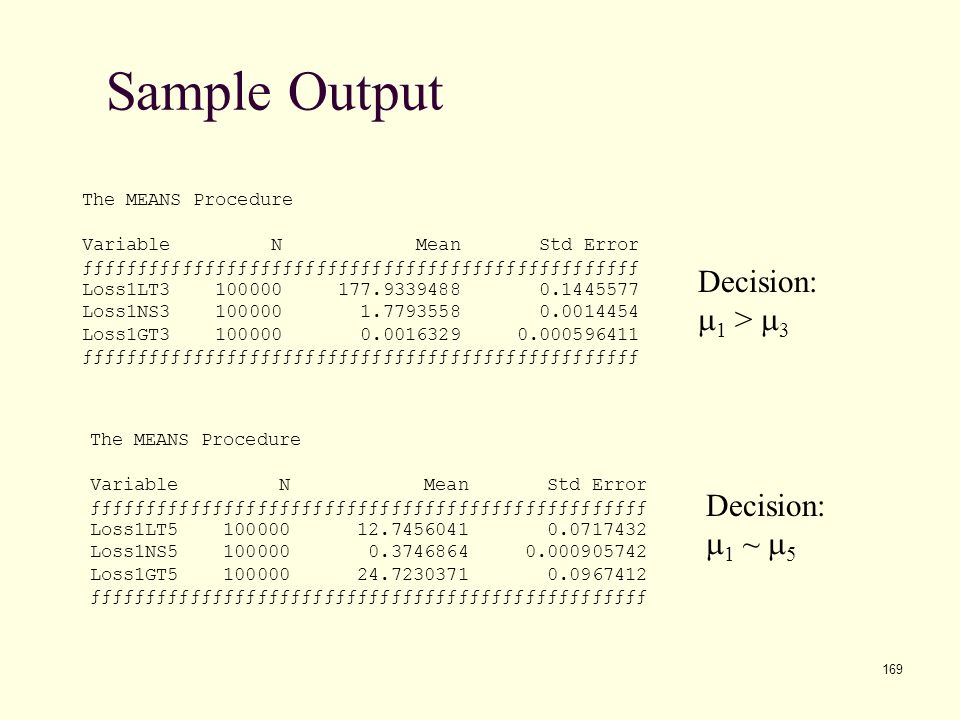 Sample Output Decision: m1 > m3 Decision: m1 ~ m5