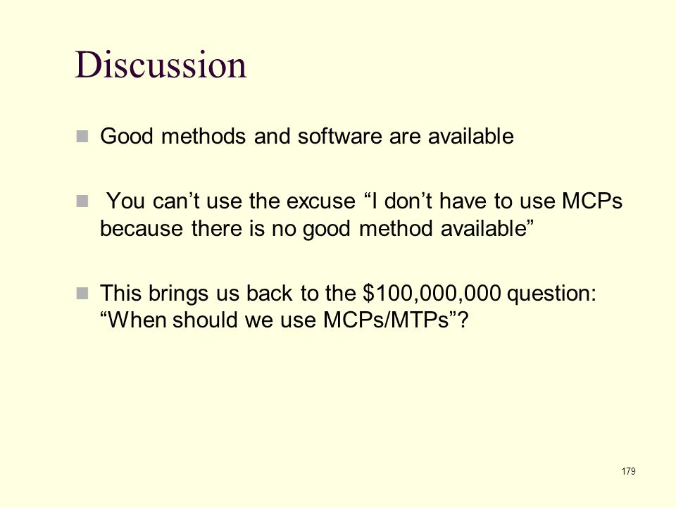 Discussion Good methods and software are available