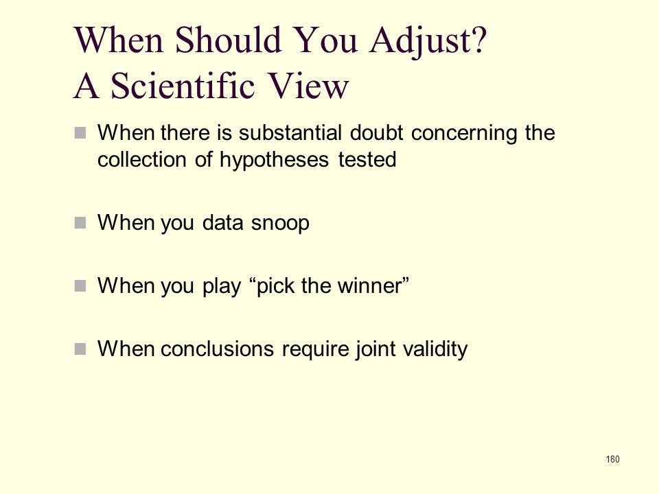 When Should You Adjust A Scientific View