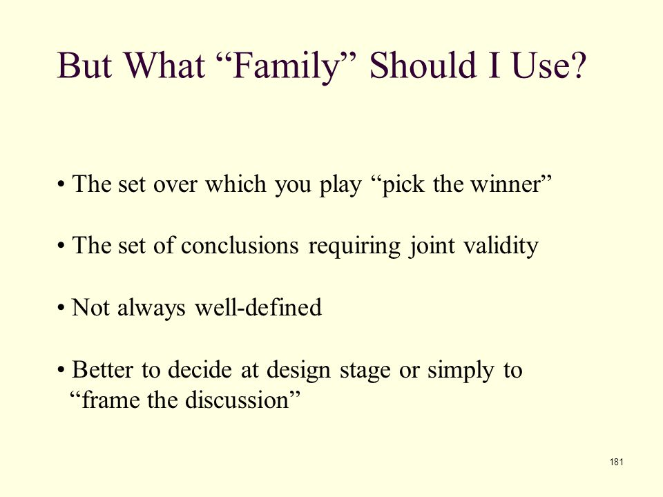 But What Family Should I Use