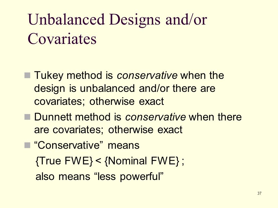Unbalanced Designs and/or Covariates