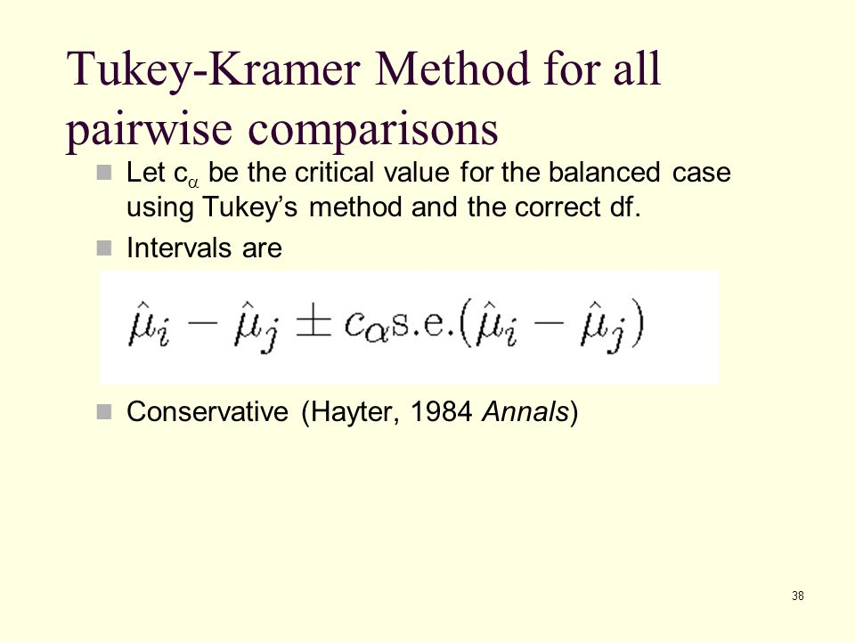 Tukey-Kramer Method for all pairwise comparisons