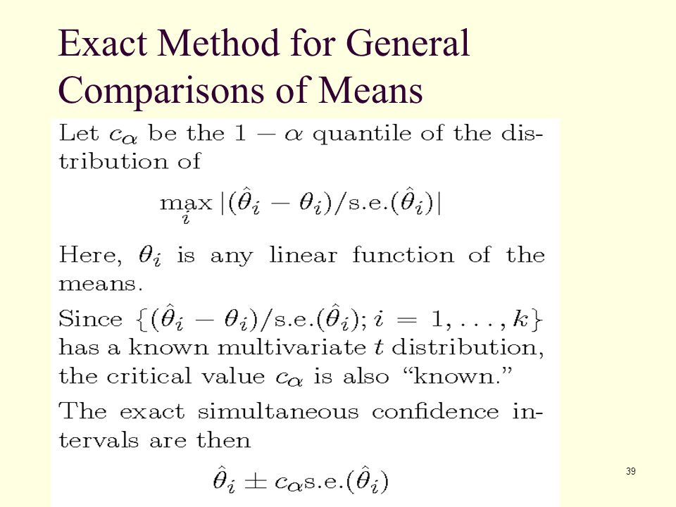 Exact Method for General Comparisons of Means