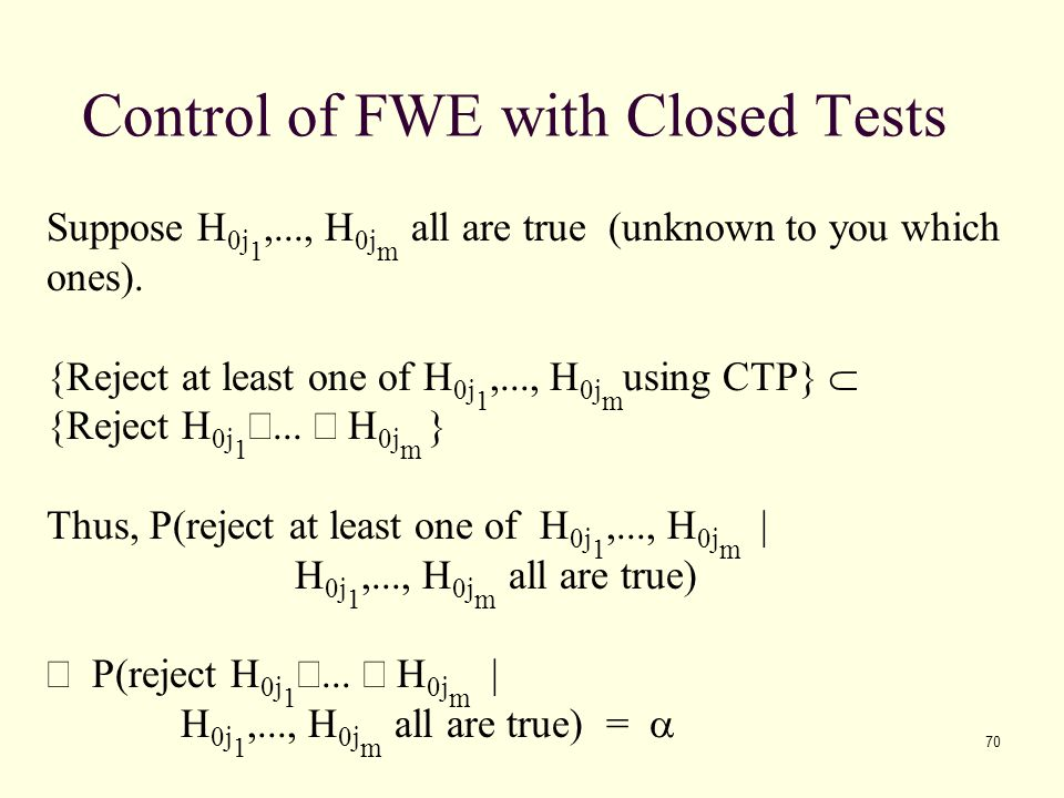 Control of FWE with Closed Tests