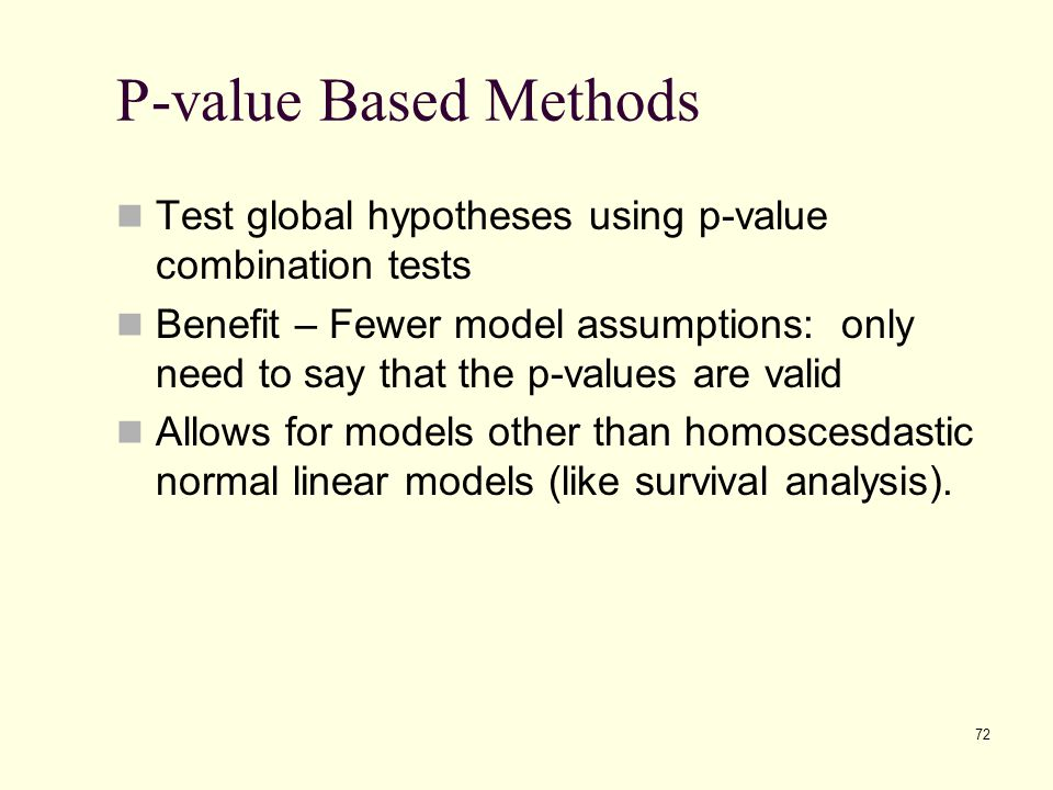 P-value Based Methods Test global hypotheses using p-value combination tests.