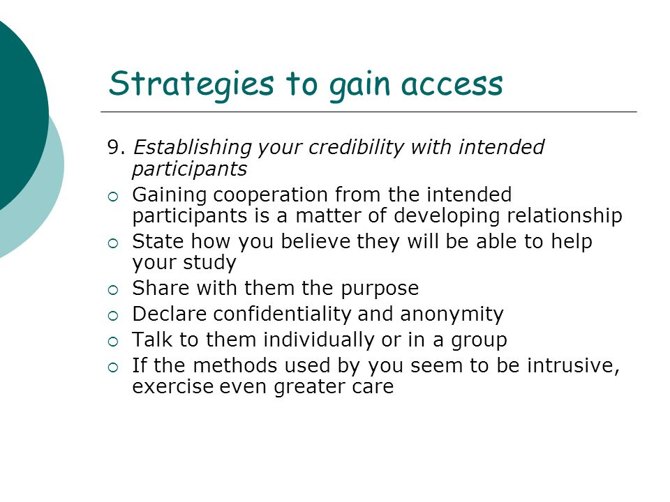 Strategies to gain access