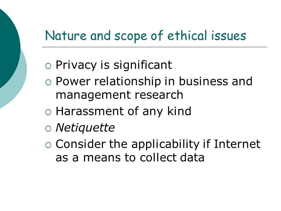 Nature and scope of ethical issues