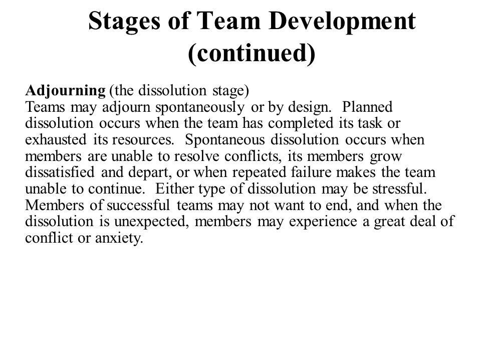 Stages of Team Development (continued)