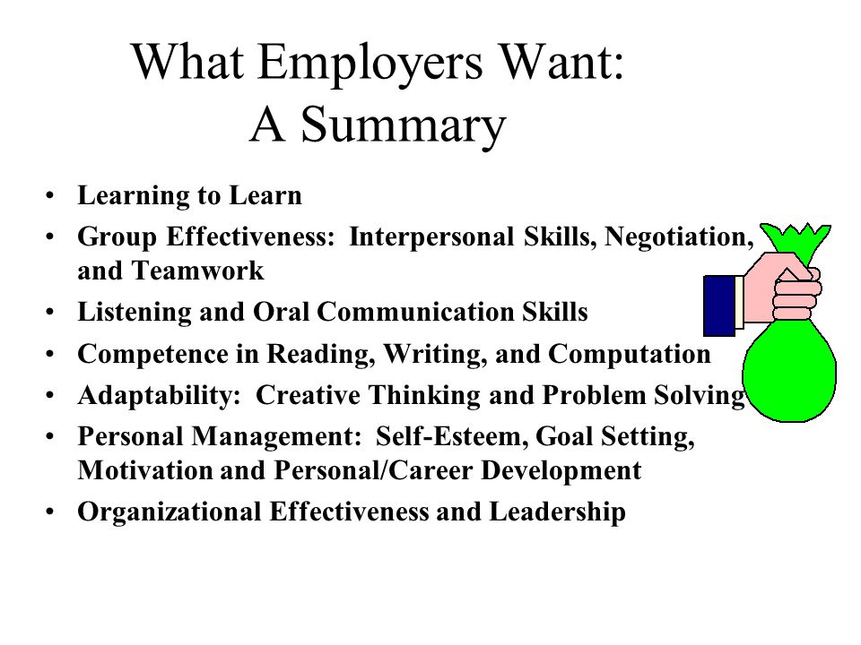 What Employers Want: A Summary