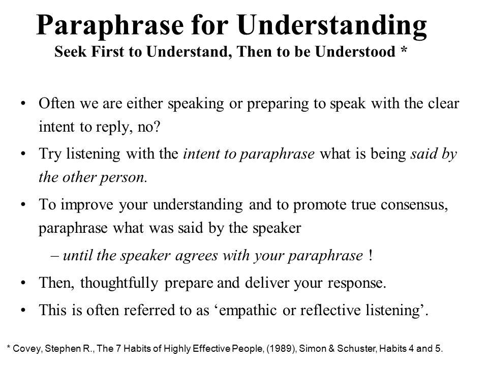 Paraphrase for Understanding Seek First to Understand, Then to be Understood *