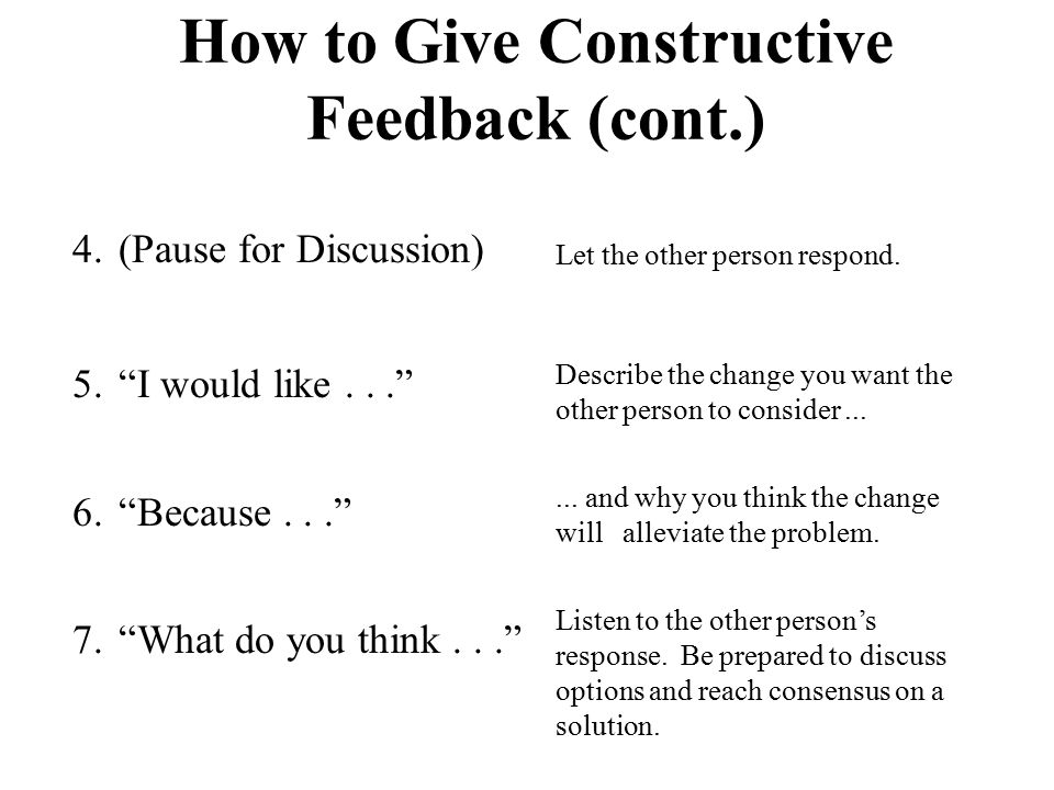How to Give Constructive Feedback (cont.)