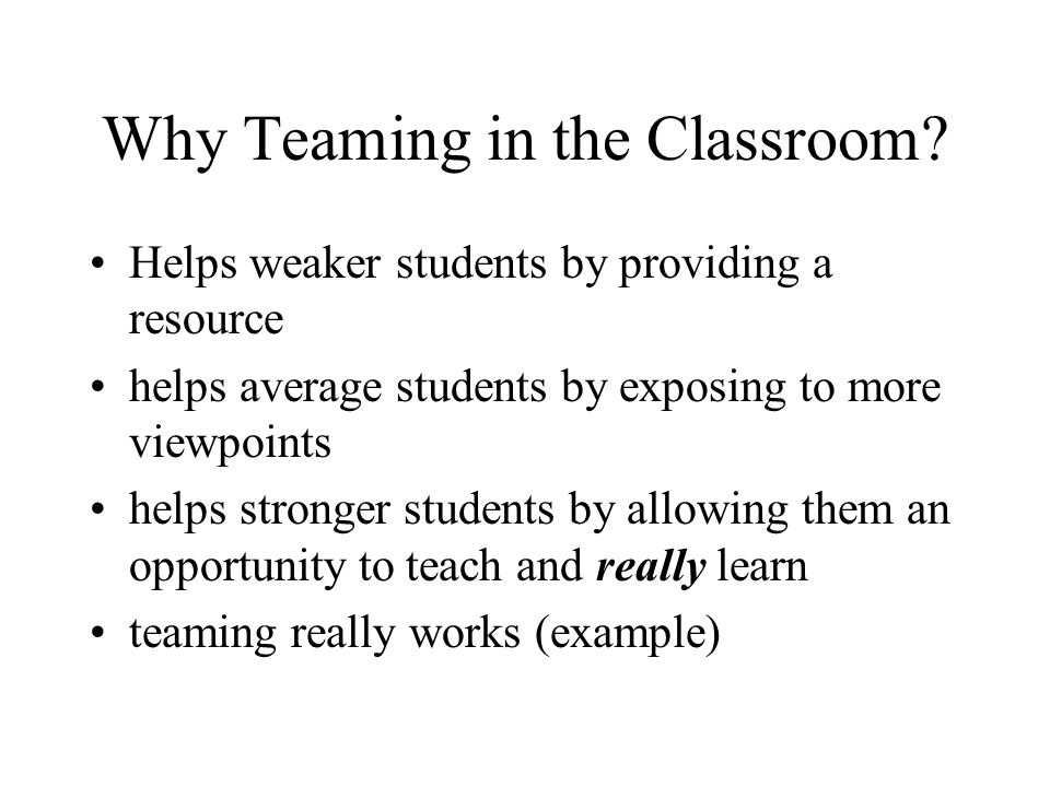 Why Teaming in the Classroom