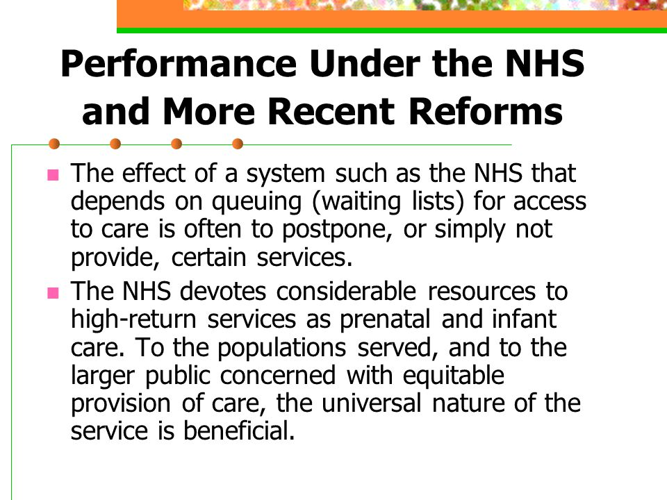 Performance Under the NHS and More Recent Reforms