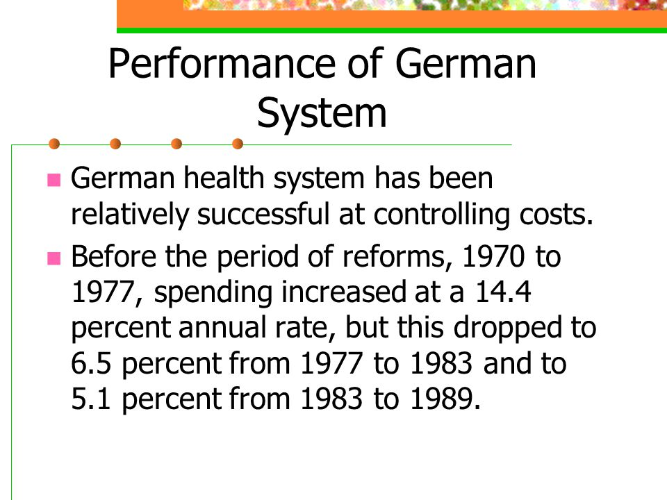 Performance of German System
