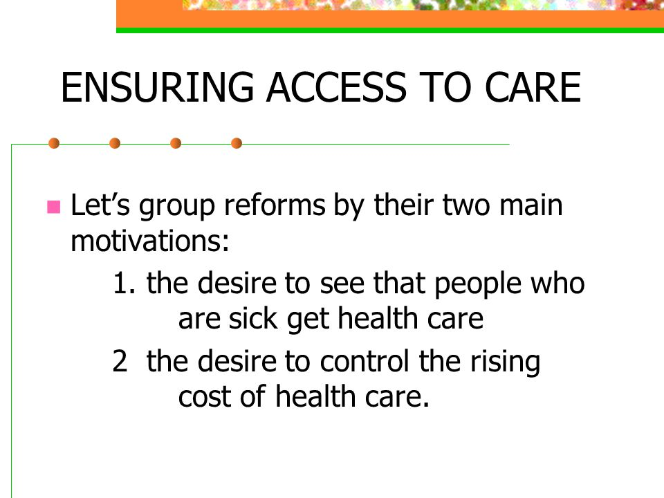 ENSURING ACCESS TO CARE
